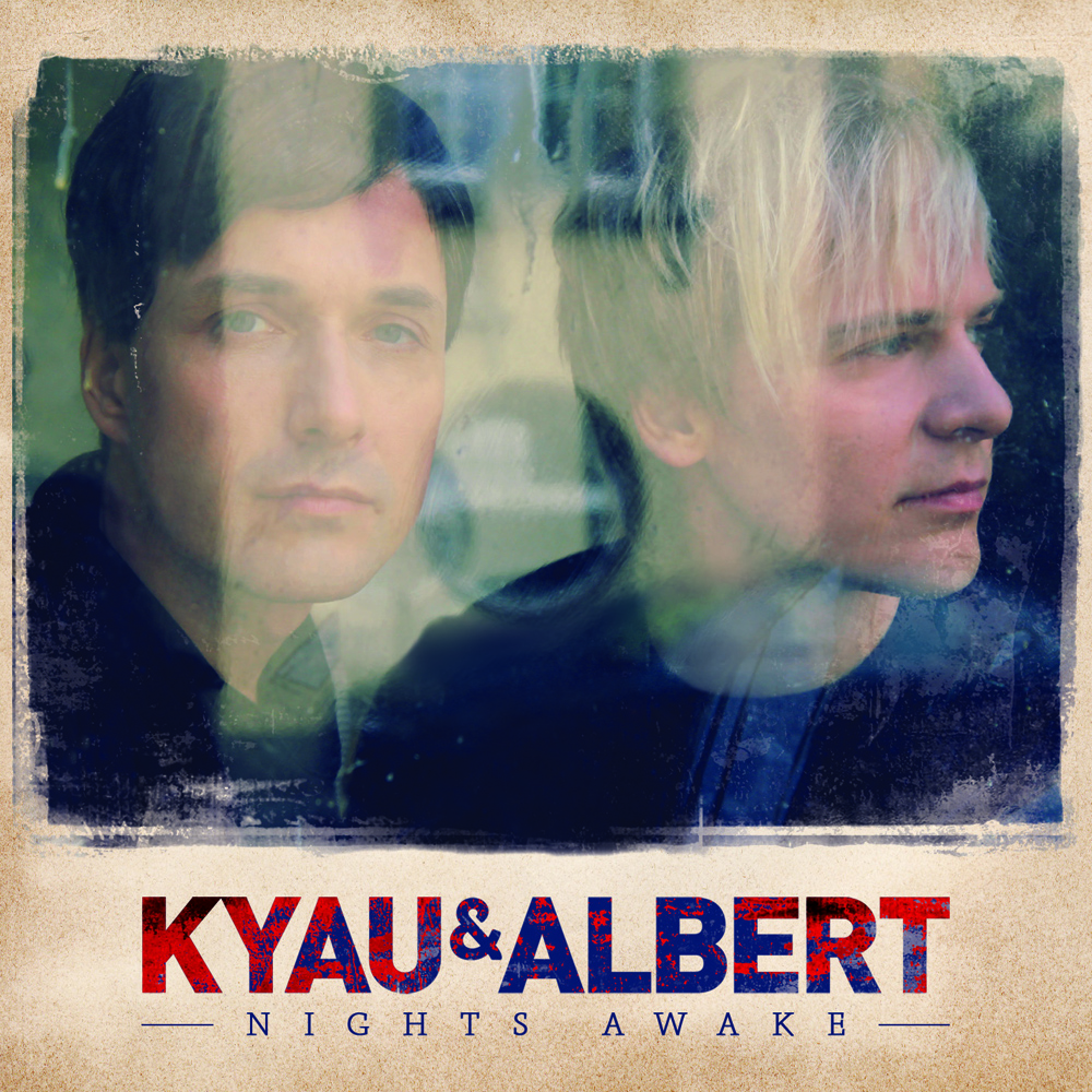 Album Artist: Kyau & Albert / Album Title: Nights Awake