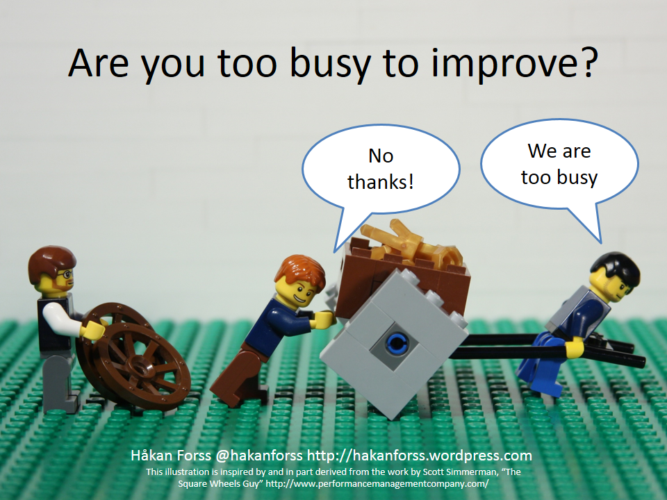 https://hakanforss.files.wordpress.com/2014/03/are-you-too-busy-to-improve2.png