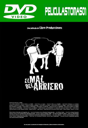 El mal del arriero (2014) DVDRip