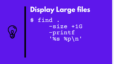How to find large files and directories with size in Linux? [find + du example]
