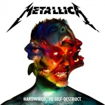 2016 - Hardwired…To Self-Destruct - Metallica