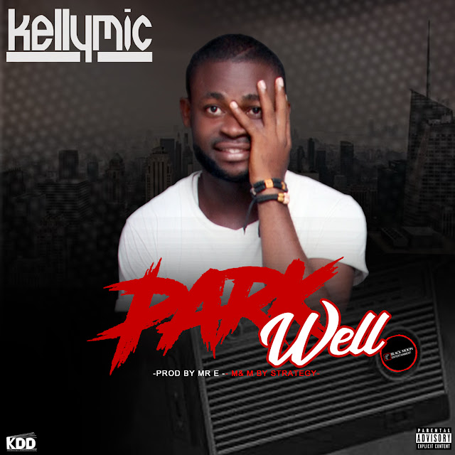 Kellymic - Park Well