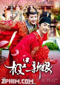 Cực Phẩm Tân Nương - My Amazing Bride (2015) Poster