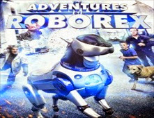 فيلم The Adventures of RoboRex