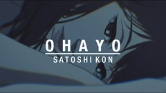 Ohayou (Satoshi Kon)