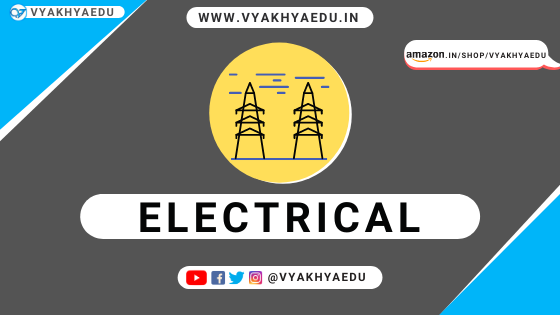 Electrical Engineering : Basics, Concepts and Formulas