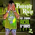 Philthy Rich - Not Enough Real Niggas Left Vol. 2 [2013]