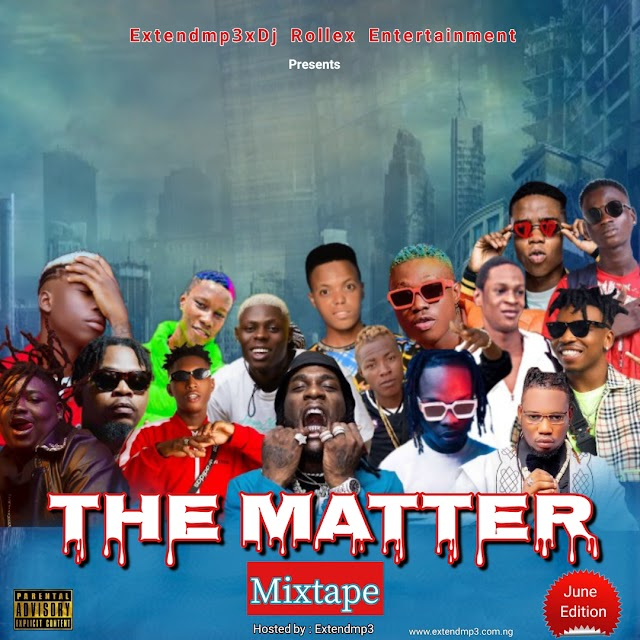 [BangHitz]The Matter - Extendmp3 x DJ Rollex- Mixtape (June Edition)
