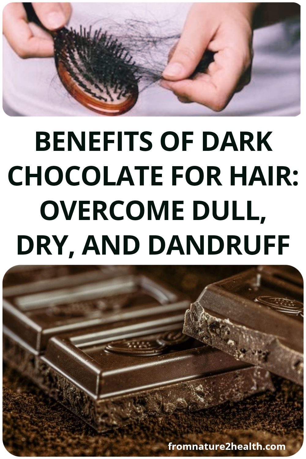 Benefits of Dark Chocolate for Hair: Overcome Dull, Dry, and Dandruff