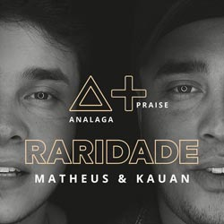 ANALAGA ft. Matheus e Kauan - Raridade