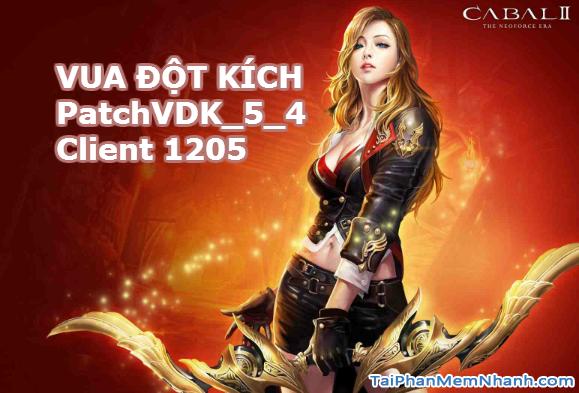 Tải Game Vua Đột Kích – Bản Cập Nhật PatchVDK_5_4