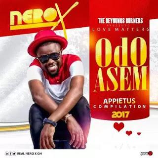[music] Nero X _ Odo Asem(Prod by Appietus )