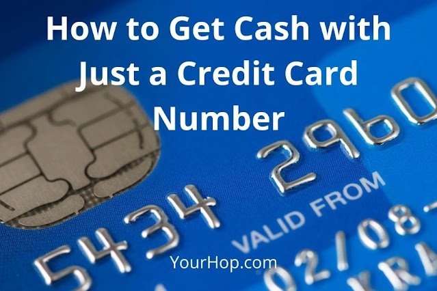 How to Get Cash with Just a Credit Card Number