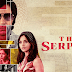 REVIEW of NETFLIX WELL PRODUCED TRUE CRIME TV SERIES ABOUT A RUTHLESS SERIAL KILLER CALLED 'THE SERPENT'
