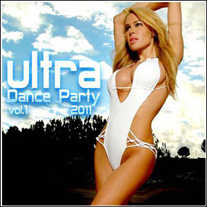 hgaedgh Download   Ultra Dance Party Vol.1 (2011)