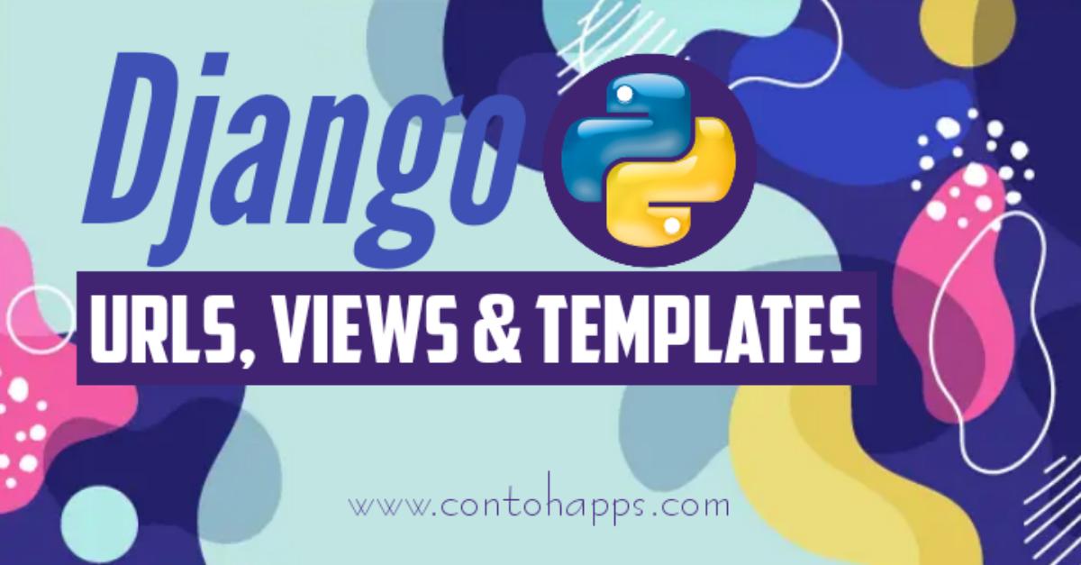 URL, Views, dan Template  Django