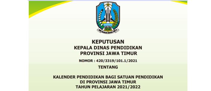 Kalender Pendidikan Provinsi Jawa Timur Tahun Pelajaran 2021/2022