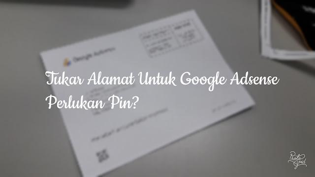 Google Adsense: Tukar Alamat Perlukan PIN?
