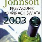 """Hugh Johnson """"Przewodnik po winach świata 2003"""", WIG-Press, Warszawa 2003.jpg"""