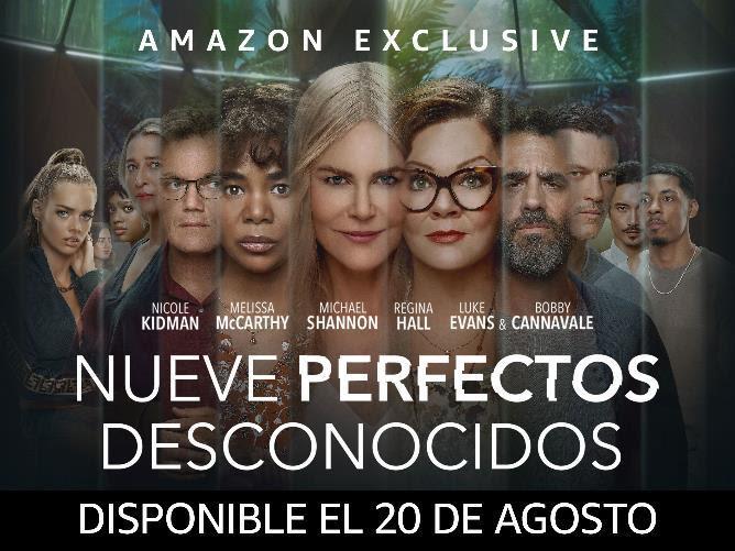 """✅ Amazon Prime Video revela el tráiler completo de la esperada serie dramática """"Nueve Perfectos Desconocidos"""""""