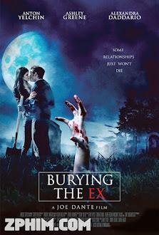 Người Cũ Còn Chôn - Burying the Ex (2014) Poster