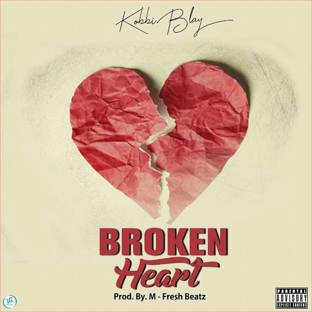 Kobbi Blay - Broken Heart -(Prod. By M-Fresh Beatz).