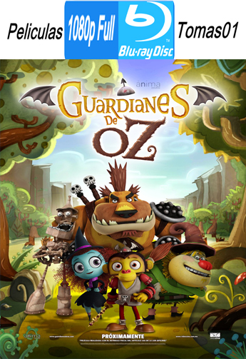 Guardianes de Oz (2015) BRRipFull 1080p