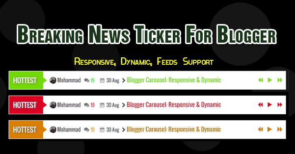 Breaking news ticker widget for blogger json feeds support for Newsticker spiegel
