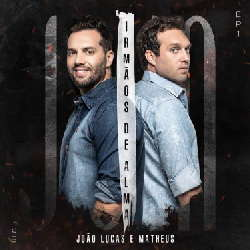 CD João Lucas & Matheus – Irmãos de Alma (Torrent) download