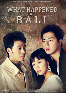 Hồi Cố Kinh Điển - What Happened In Bali poster