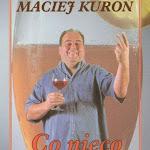 """Maciej Kuroń """"Co nico do wypicia"""", Wydawnictwo Dolnoślaskie, Wrocław 2001.jpg"""