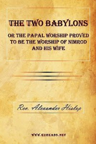 Cover of Alexander Hislop's Book The Two Babylons Or The Papal Worship
