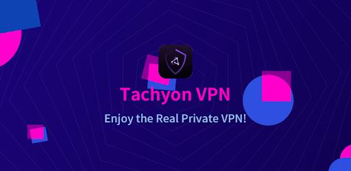 تحميل tachyon vpn  لتصفح الانترنت بخصوصية تامة