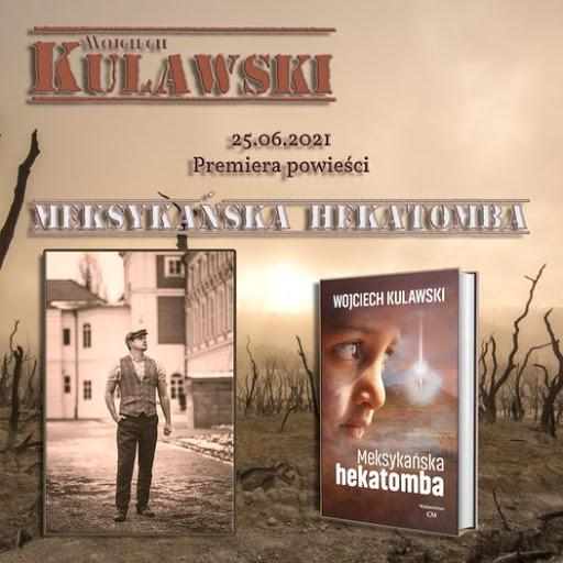 Meksykańska hekatomba - Wojciech Kulawski