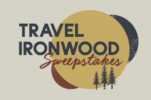 Travel Ironwood Sweepstakes