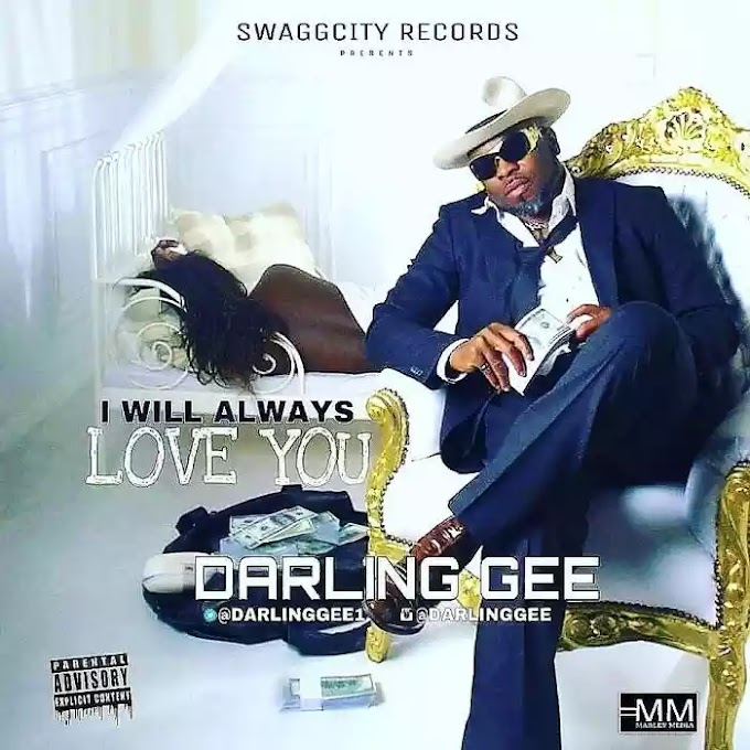 [Music] Darling Gee – I Will Always Love You