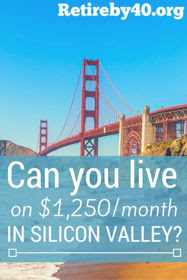 live on $1000 per month Silicon Valley