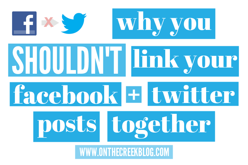 Why You Shouldn't Link Facebook + Twitter Posts Together