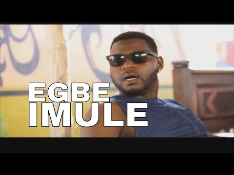 DOWNLOAD: EGBE IMULE Latest Nollywood Movie 2016
