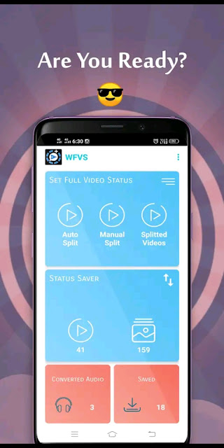 Download WFVS Application and put long video on Whatsapp Status Special Feature