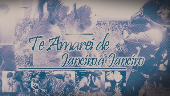 Te Amarei De Janeiro: Te Amarei De Janeiro á Janeiro