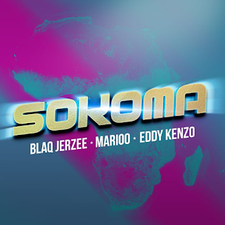 MP3 AUDIO | Blaq Jerzee – Sokoma Ft Marioo, Eddy Kenzo Mp3 (Audio Download)