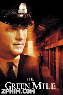 Dặm Xanh - The Green Mile (1999) Poster