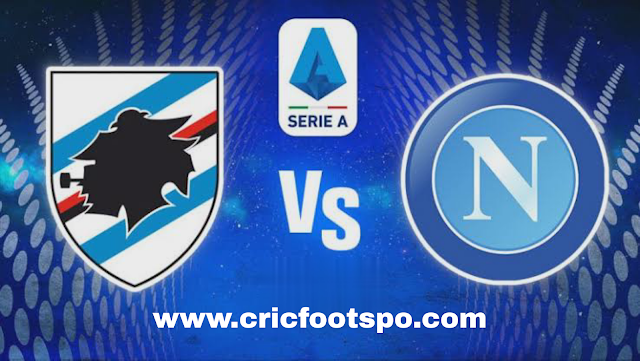 Sampdoria Genoa vs SSC Napoli live streaming: Watch Serie A online