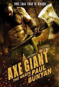 Gã Khổng Lồ Hung Tợn - Axe Giant: The Wrath Of Paul Bunyan poster