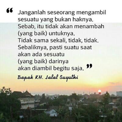 quote dawuh bapak jalal suyuthi pengasuh pesantren wahid hasyim yogyakarta