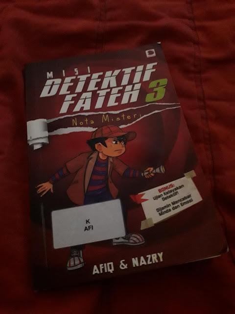 Misi Detektif Fateh 3: Nota Misteri oleh Afiq & Nazry