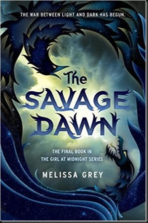The Savage Dawn  (The Girl at Midnight #3) by Melissa Grey