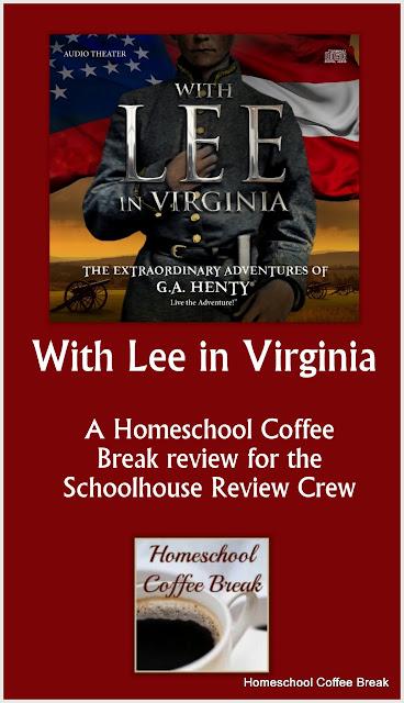 "An Extraordinary Adventure With Lee In Virginia - our review of ""With Lee In Virginia"" from Heirloom Audio Productions - Homeschool Coffee Break @ kympossibleblog.blogspot.com"