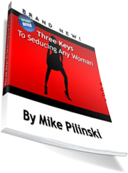 Cover of Michael Pilinski's Book The Three Keys To Seducing Any Woman